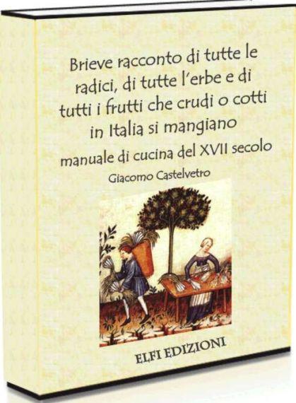 Giacomo Castelvetro (1546-1616)