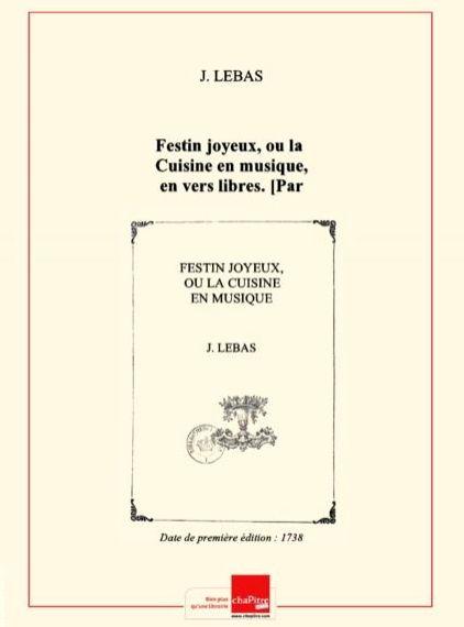 Le festin joyeux - J. Lebas (1738)